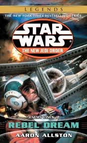 Amazon.fr - Rebel Dream: Star Wars Legends (The New Jedi Order ...