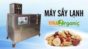 Máy sấy lạnh VinaOrganic, máy sấy tách ẩm, máy sấy bơm nhiệt, máy ...