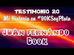 TESTIMONIO #20 JUAN FERNANDO COOK - MI HISTORIA EN #90KSoyPlata ...