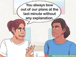 ways to handle unreliable friends wikihow
