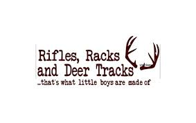 Rifles Racks And Deer Tracks Thats What Little Boys Are Made Etsy