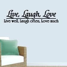 Winston Porter Live Well Laugh Often Love Much Wall Decal Wayfair