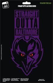 Straight Outta Baltimore Ravens Nfl Football Team Decal Sticker Car Truck Laptop Suv Window Team Decal Baltimore Ravens Baltimore Ravens Football