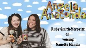 Angela Anaconda: Ruby Smith-Merovitz on Voicing Nanette Manoir - YouTube