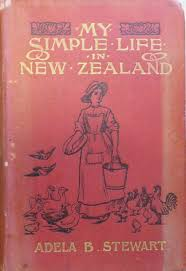 My Simple Life in New Zealand | Adela STEWART | 1st Edition