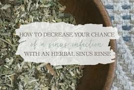 an herbal sinus rinse to decrease your