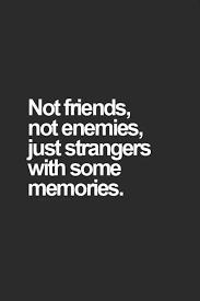 broken strangers memories breakup quotes up quotes