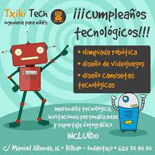 Celebra En Txikitech Tu Proximo Txiki Tech Bilbao Facebook