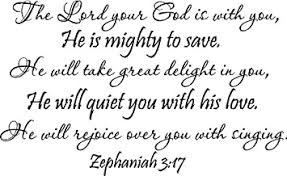 Amazon Com The Lord Your God Is With You He Is Mighty To Save Zephaniah 3 17 Religious Wall Arts Sayings Vinyl Decals Letters 23 X14 Home Improvement