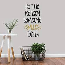 Wall Decal Wall Decor Inspirational Quote For Girls Rooms Teachers Classroom Decor Teens Easy To Remove Black And Gold Vinyl Quote Be The Reason Someone Smiles Today Diy