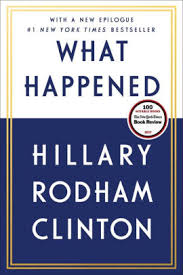 What Happened by Hillary Rodham Clinton, Paperback | Barnes & Noble®