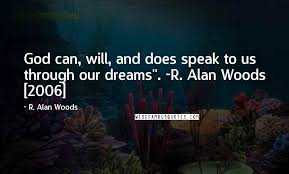 r alan woods quotes god can will and does speak to us through