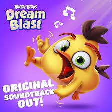 The original Dream Blast soundtrack is... - Angry Birds Dream ...