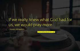 god pray quotes top famous quotes about god pray