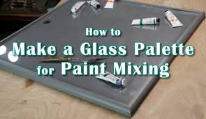 glass palette for paint mixing