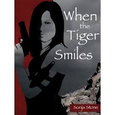 When the Tiger Smiles by Sonja Stone
