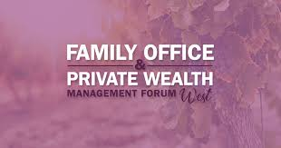 Family Office & Private Wealth Forum West 2019 - Opal Group