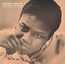 Reagon, Bernice Johnson - Bernice Reagon; Folk Songs: The South ...