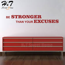 Be Stronger Than Your Excuses Quotes Words Letters Vinyl Wall Sticker Decal Kids Room Bedroom Living Room Decor 15x100cm Wish