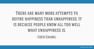 there are many more attempts to define happiness than unhappiness