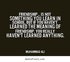 quotes about meaning of friendship quotes
