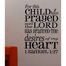 Shop Expression Prayed For This Child Wall Art Sticker Decal Free Shipping On Orders Over 45 Overstock 11604216