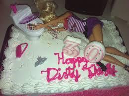 her 30th birthday cake dirty 30
