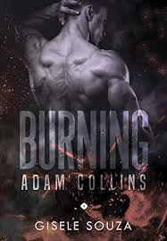 Amazon.co.jp: Adam Collins (Burning 6) (Portuguese Edition) 電子書籍: Gisele  Souza: Kindleストア