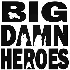 Firefly Serenity Big Damn Heroes Decal Sticker