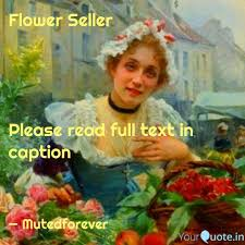 flower seller please quotes writings by w a yourquote