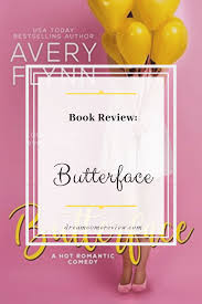 Review: Butterface by Avery Flynn | Dream Come Review