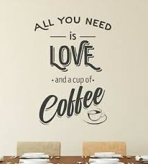 All You Need Is Coffee Wall Sticker Vinyl Decal Art Pub Cafe Decor Mural Graphic Ebay