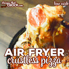 air fryer crustless pizza low carb