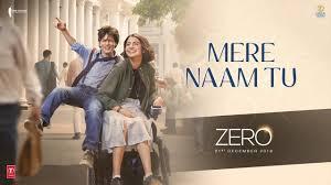 ZERO: Mere Naam Tu Song | Shah Rukh Khan, Anushka Sharma, Katrina Kaif |  Ajay-Atul |T-Series - YouTube