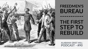 Image result for the Freedmen's Bureau