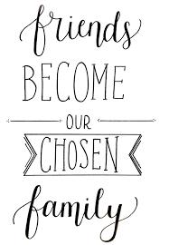 friends become our chosen family handletteren handlettering
