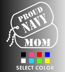 Proud Navy Mom Dog Tags Die Cut Window Sticker Decal Multiple Colors Ebay