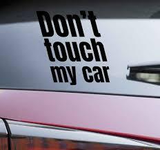 Do Not Touch Car Vinyl Sticker Tenstickers