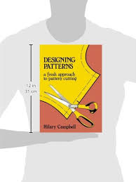 Designing Patterns - A Fresh Approach to Pattern Cutting (Fashion ...