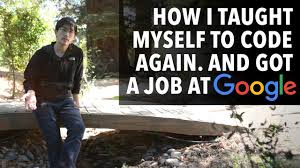 How I taught myself to code again (and got a job at Google) - YouTube