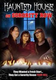Haunted House on Sorority Row by Henrique Couto |Erin R. Ryan ...