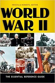 Amazon.com: World War II: The Essential Reference Guide (9781610691017):  Roberts, Priscilla: Books