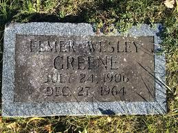Elmer Wesley Greene (1906-1964) - Find A Grave Memorial
