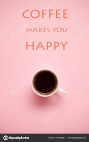 cup of coffee on pastel background quotes stock photo