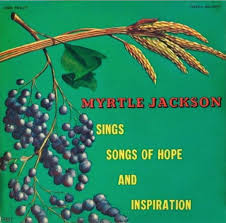 Myrtle Jackson - Sings Songs Of Hope And Inspiration (1963, Vinyl ...