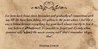 evanna lynch i ve been back home since and gradually all