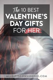 top 10 valentine s day gifts for her