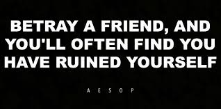 broken friendship quotes about betrayal for people who broke up
