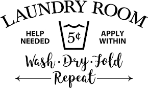 Amazon Com Decals Laundry Room Help Needed Apply Within Wash Dry Fold Repeat Wall Decal Laundry Room Decor Sign Laundry Room Door Wall Decal Vinyl Kitchen Dining