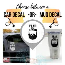Car Tumbler Decals Fear The Beard Best Dad Gift Fathers Day Mug Stickers